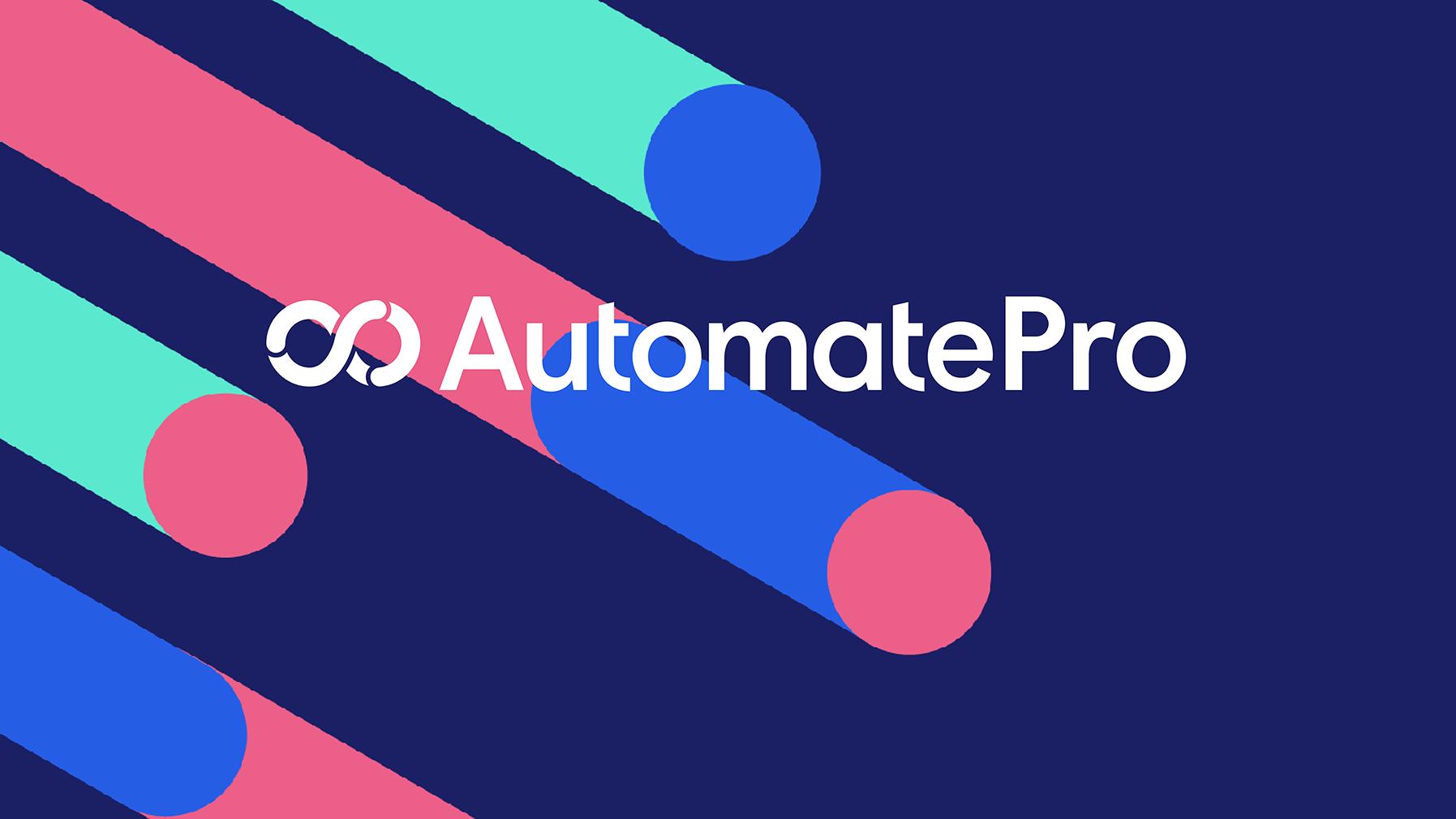 Automate Pro